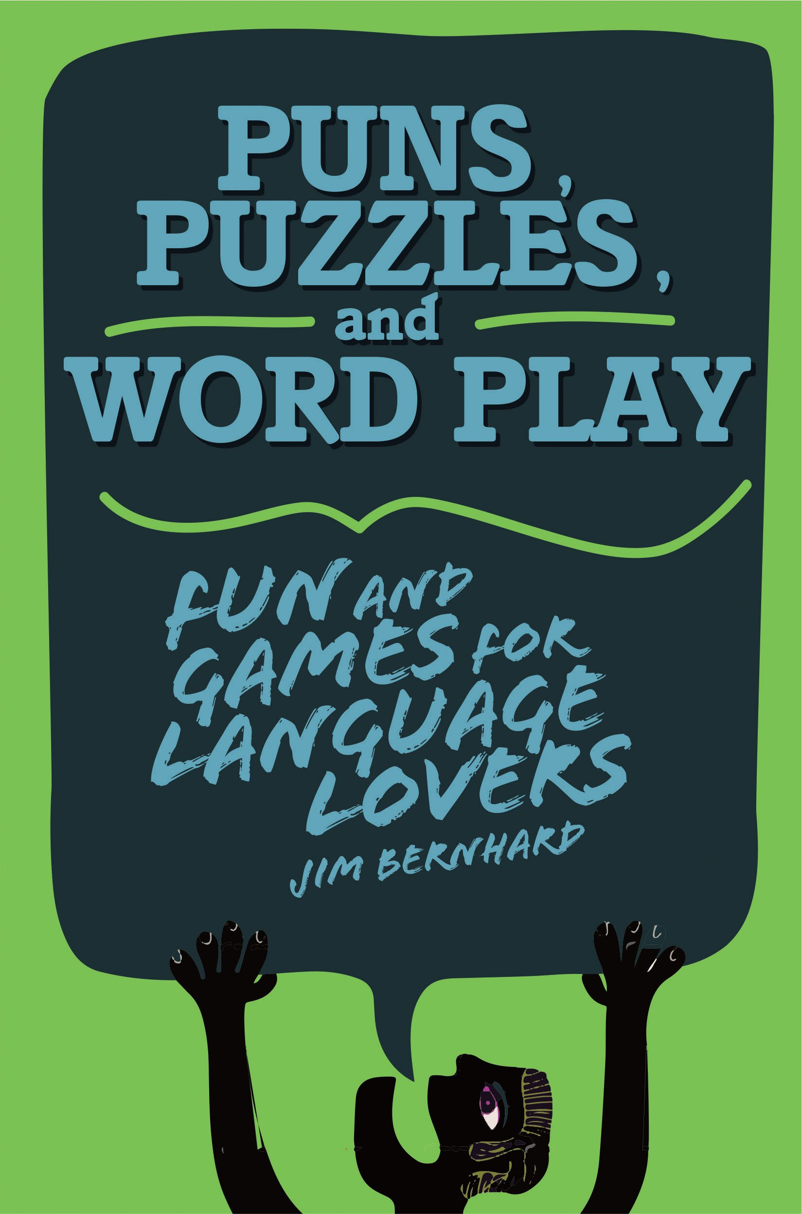 Puns, Puzzles, and Wordplay: Fun and Games for Language Lovers by Skyhorse Publishing