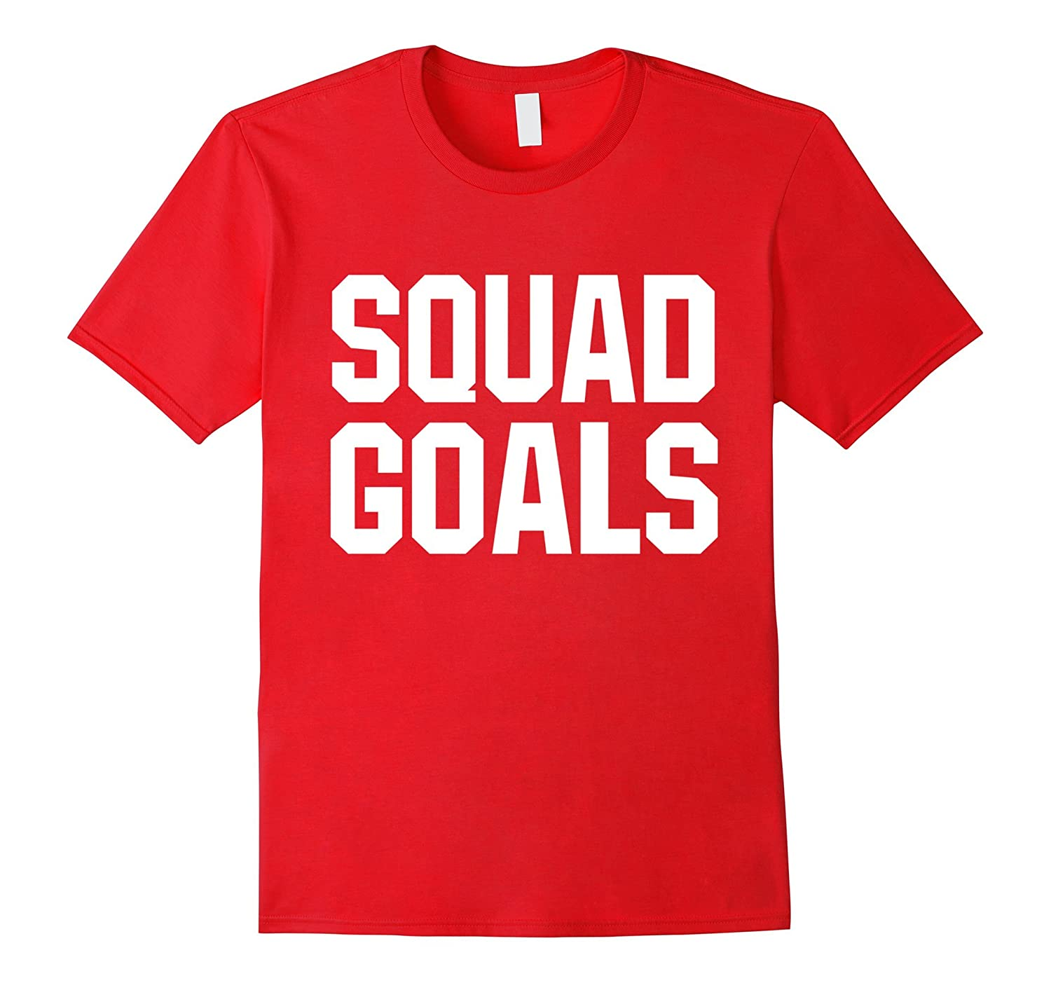 SQUAD GOALS White Funny Humor Workout Unisex T Shirt-RT