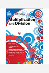 Multiplication and Division, Grades 4 - 5 (Skill Builders) Paperback