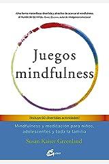 Juegos mindfulness: Mindfulness y meditación para niños, adolescentes y toda la familia (Psicoemoción) (Spanish Edition) Kindle Edition