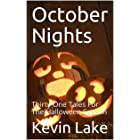 October Nights: Thirty One Tales For The Halloween Season