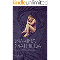 Waking Mathilda: A Memoir of Childhood Narcolepsy (English Edition)