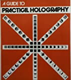 Guide to practical holography