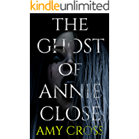 The Ghost of Annie Close book cover