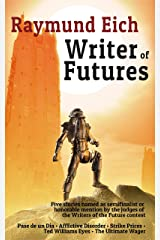 Writer of Futures Kindle Edition