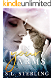 In Your Arms (The Malone Brothers Book 2)