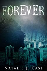 Forever: A Vampire Fantasy Novel Kindle Edition