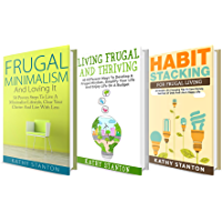Frugal Lifestyle: 3 Manuscripts: Your Complete Guide To Frugal Living Tips And How To Reduce Your Expenses (How To Save Money, Cutting Back, Less Is More, Living Frugal Book 1) (English Edition)