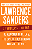 The Seduction of Peter S., The Case of Lucy Bending, and Tales of the Wolf: Three Thrillers in One Volume