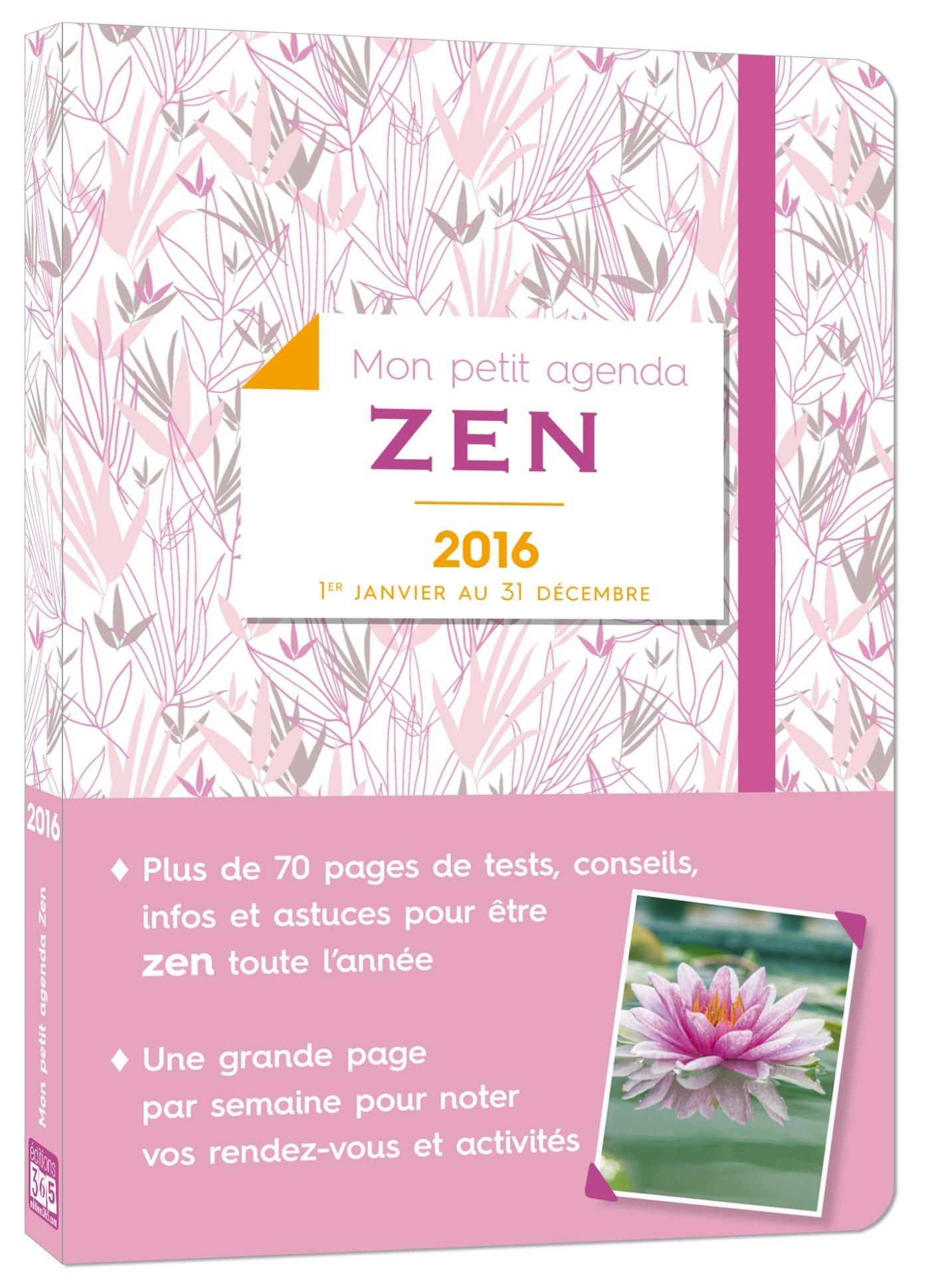 Mon petit agenda Zen 2016: 9782351556702: Amazon.com: Books