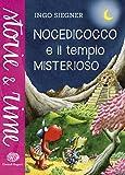 Nocedicocco e il tempio misterioso. Ediz. illustrata