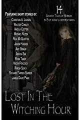 Lost in the Witching Hour Kindle Edition