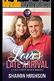 Love's Late Arrival: Sweet Grove Romance, Book 1 (First Street Church 8)