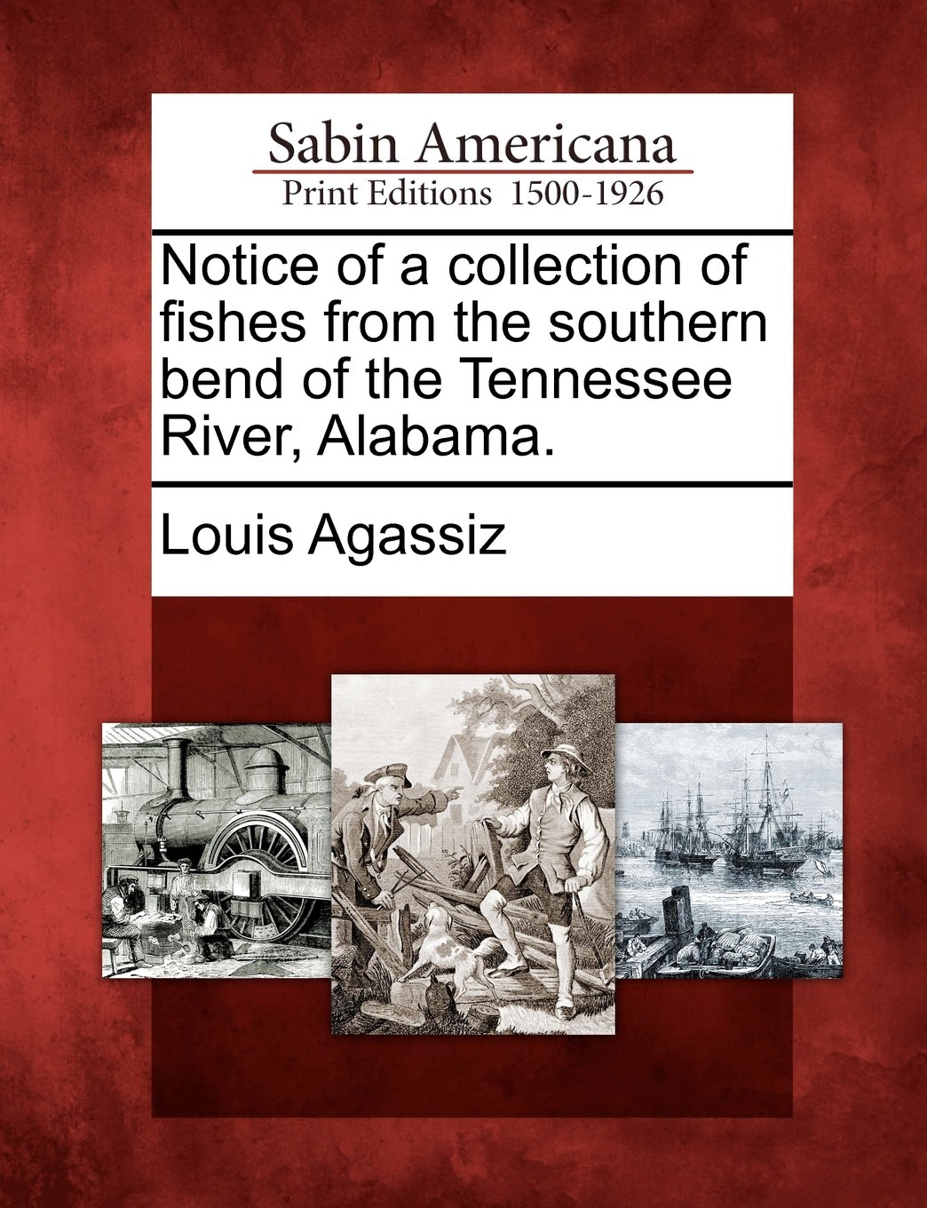Read Online Notice of a collection of fishes from the southern bend of the Tennessee River, Alabama. PDF