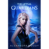 The Liftsal Guardians (English Edition)