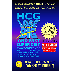 "HCG LOSE BIG AND FAST SUPER DIET - INCLUDES ""POUNDS & INCHES"" (ORIGINAL HCG DIET MANUSCRIPT) BY DR. A.T.W. SIMEONS…"