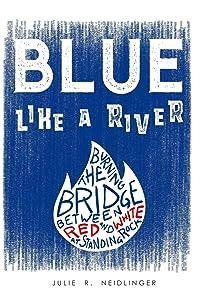 Blue Like a River