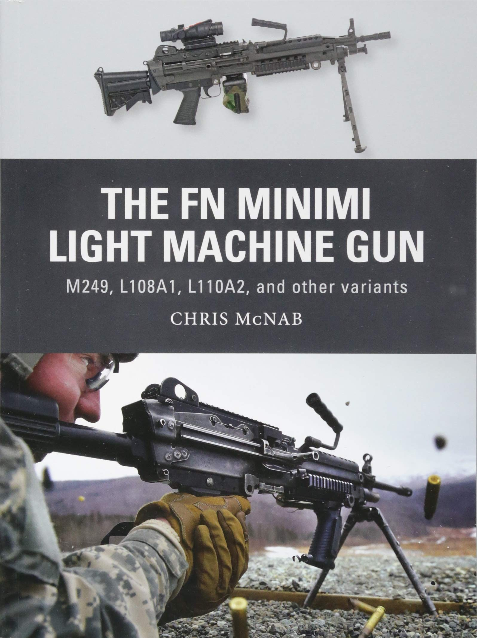 Download The FN Minimi Light Machine Gun: M249, L108A1, L110A2, and other variants (Weapon) pdf