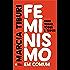 Feminismo em comum: Para todas, todes e todos