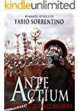 ANTE ACTIUM - Il destino di un guerriero