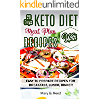 28 Days Keto Meal Plan with Recipes: Easy Keto Diet Recipes Cookbook - Easy to Prepare Recipes for Breakfast, Lunch…