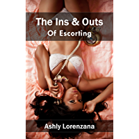 The Ins & Outs of Escorting