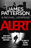 Alert: (Michael Bennett 8). A stunning New York crime thriller