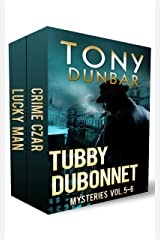 Tubby Dubonnet Mysteries Vol 5-6 (The Tubby Dubonnet Series)