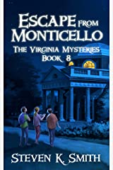 Escape from Monticello (The Virginia Mysteries Book 8) Kindle Edition