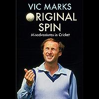Original Spin: Misadventures in Cricket