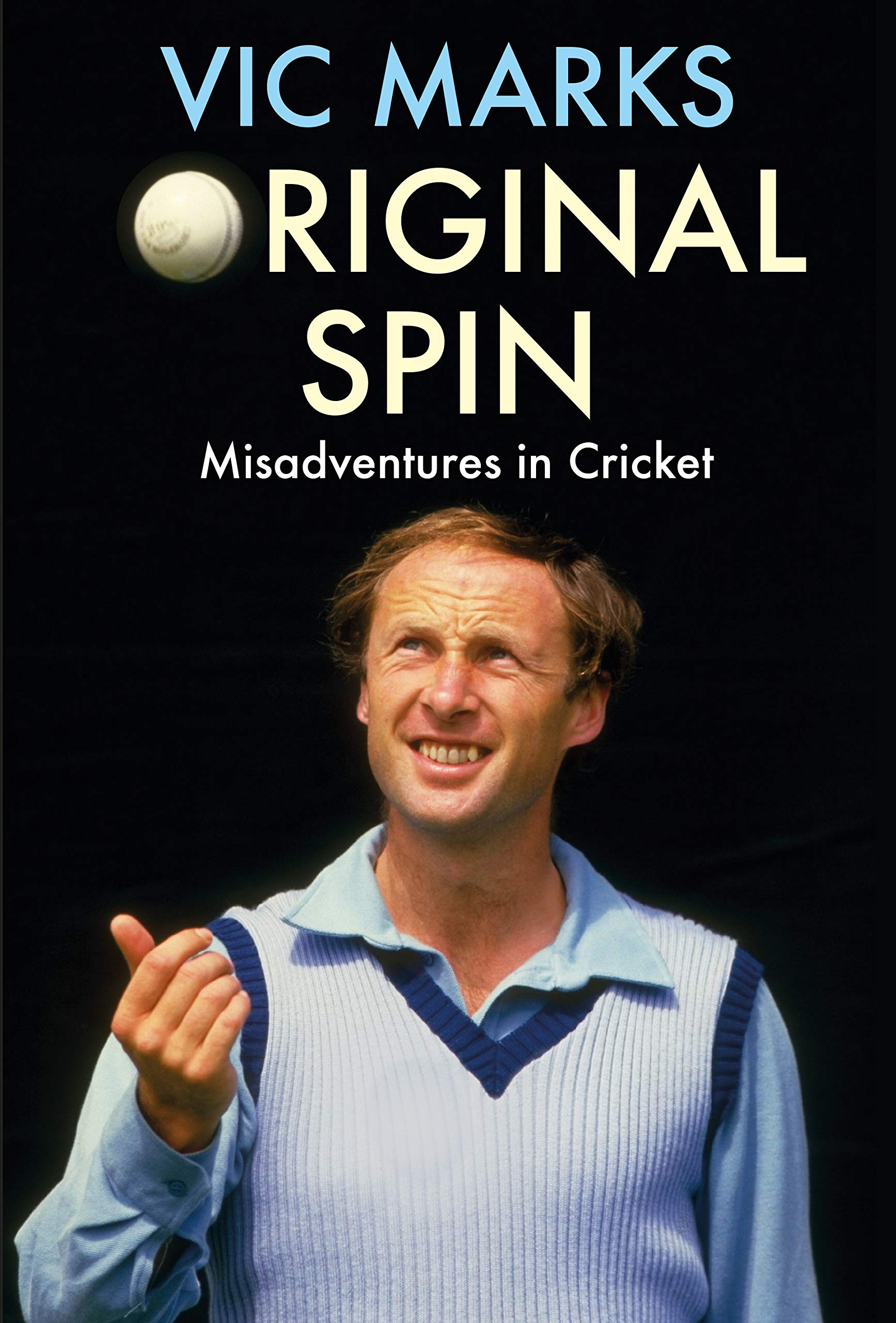 Original Spin  Misadventures In Cricket