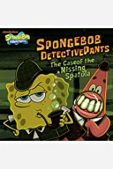 SpongeBob DetectivePants: The Case of the Missing Spatula (SpongeBob SquarePants) Kindle Edition