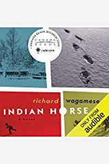 Indian Horse: A Novel Audible Audiobook
