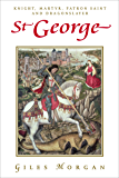 St George: Knight, Martyr, Patron Saint and Dragonslayer (Pocket Essential series)