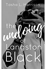 The Undoing of Langston Black Kindle Edition