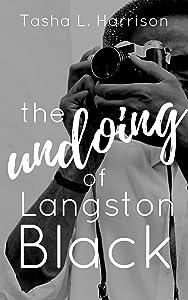 The Undoing of Langston Black