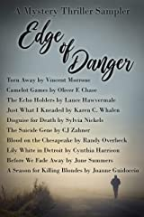 Edge of Danger: A Mystery Thriller Sampler Kindle Edition