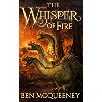The Whisper of Fire: A Thrilling YA Fantasy with Mythical Beasts and Magical Discovery (Beyond Horizon Book 2) (English…