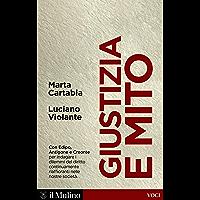 Giustizia e mito: Con Edipo, Antigone e Creonte (Voci) (Italian Edition) book cover