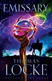 Emissary (Legends of the Realm) (Volume 1)