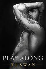 Play Along Kindle Edition
