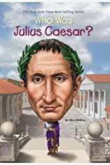 Who Was Julius Caesar? (Who Was?) Kindle Edition