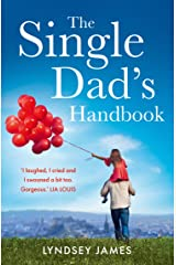 The Single Dad's Handbook Kindle Edition