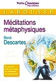 Méditations métaphysiques (Petits Classiques Larousse)