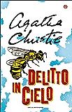Delitto in cielo (Oscar scrittori moderni Vol. 1445)