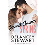 Second Chance Spring: A small town, lonely widower romance (Singletree Book 4)
