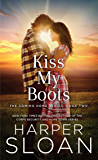 Kiss My Boots (The Coming Home Series Book 2)