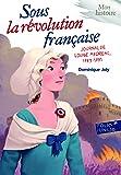 Sous la Révolution française: Journal de Louise Médréac, 1789-1791