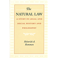 The Natural Law: A Study in Legal and Social History and Philosophy (NONE)