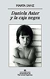 Daniela Astor y la caja negra (Narrativas Hispánicas)